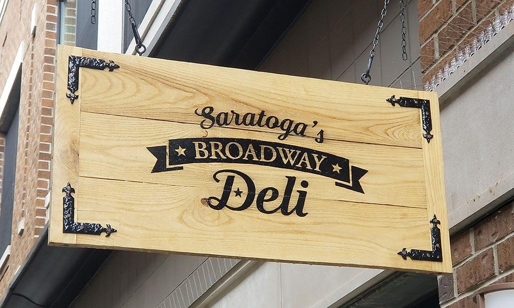 Saratoga's Broadway Deli